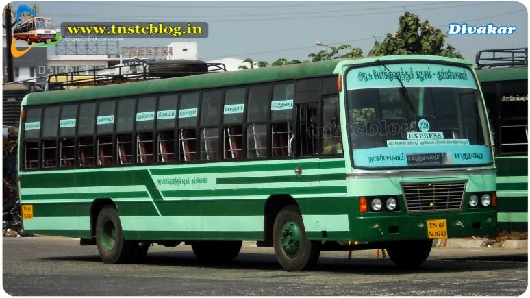 TN68 N 0730 of Nagapattinam Depot Route 320 Nagapattinam - Madurai via Thiruvarur, Tanjore, Pudukottai, Tirupattur.